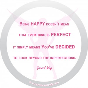 being happy doesn't mean everything is perfect