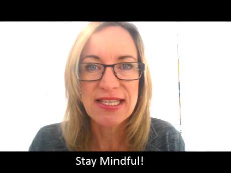 How To Stay Mindful Of Being Mindful