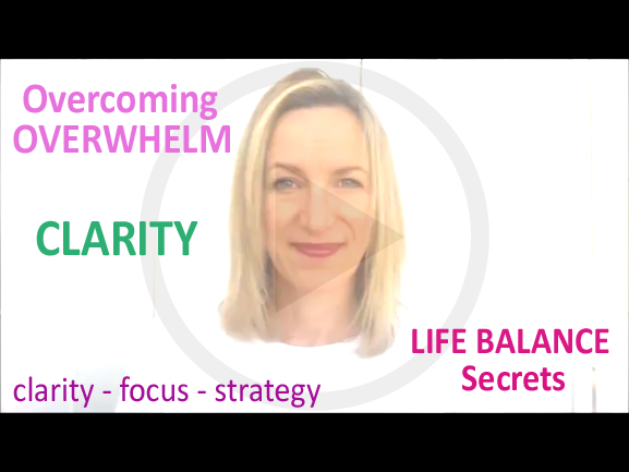 How To Gain Clarity & Overcome Overwhelm