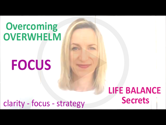 How To Get More Focus To Overcome Overwhelm