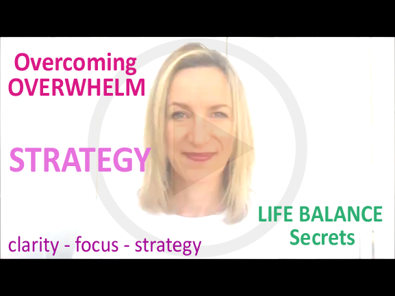 Get a Strategy for Overcoming Overwhelm