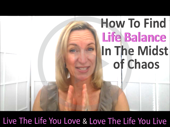 How To Find Life Balance In The Midst of Chaos