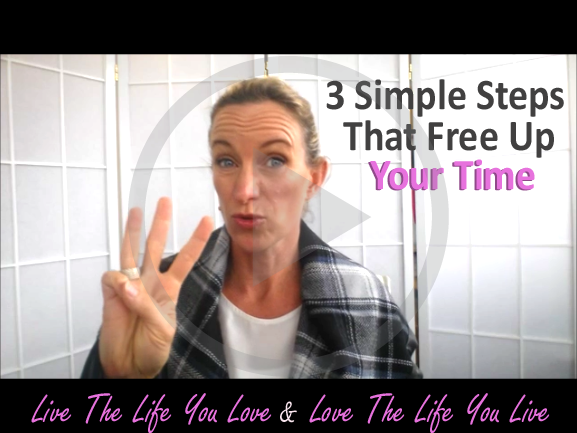 3 Simple Steps To Free Up Your Time