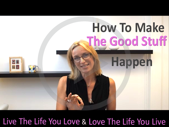 How To Make The Good Stuff Happen