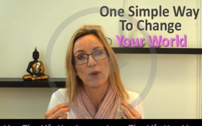 One Simple Way To Change Your World