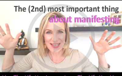 The Most Important Thing About Manifesting – Part 2