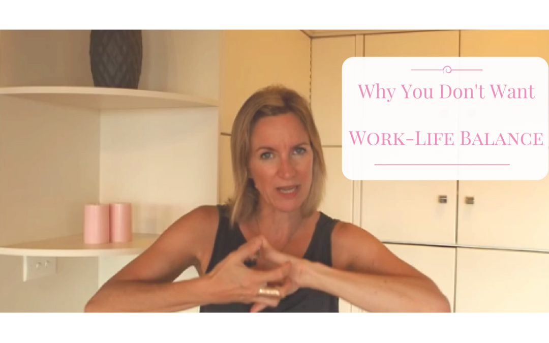 Why You Don't Want Work Life Balance