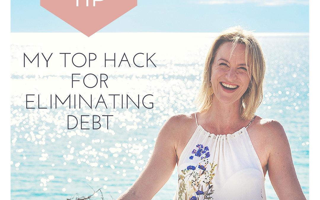 My top hack for eliminating debt
