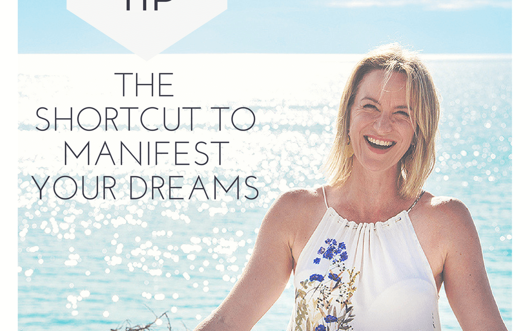 The shortcut to manifest your dreams